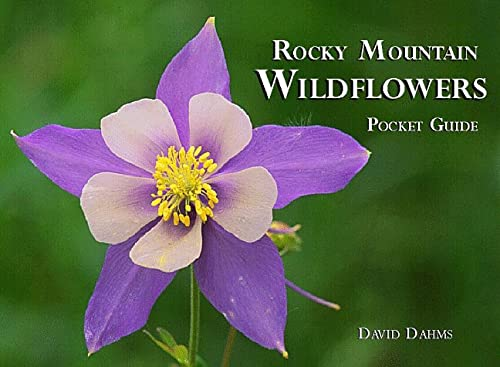9780964635920: Rocky Mountain Wildflowers (pocket guide)