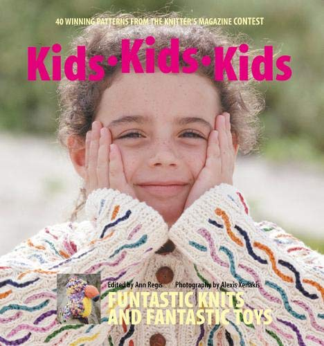 Kids Kids Kids (Paperback) 9780964639171 Contains fun-to-wear garments and toys to knit for children.