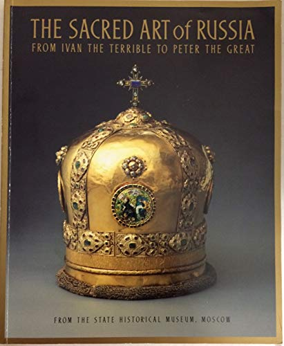 The Sacred Art of Russia; from Ivan the Terrible to Peter the Great [Cards]: book