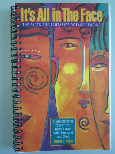 9780964639805: It's All in the Face: The Facts and Fantasies of Face Reading