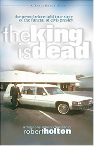 9780964648456: The King Is Dead