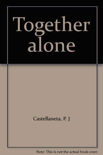 9780964650404: Together alone