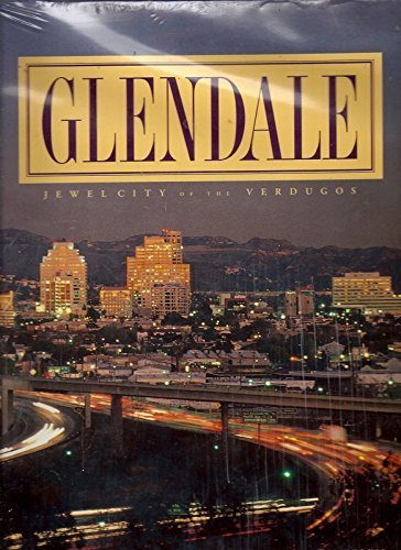 Glendale Jewell City of the Verdugos