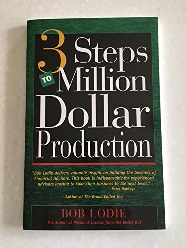 9780964652323: 3 Steps to Million Dollar Production