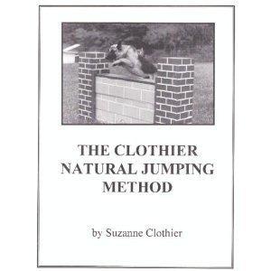 9780964652910: The Clothier Natural (Dog) Jumping Method