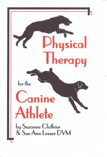 9780964652941: Physical Therapy for the Canine Athlete
