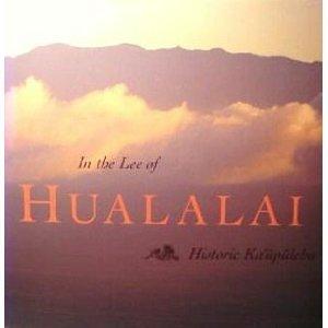 In the Lee of Hualalai: Historic Kaupulehu: Jocelyn Fujii