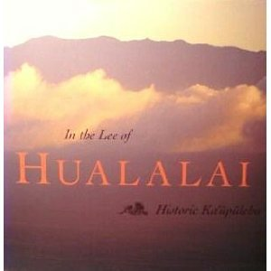 In the Lee of Hualalai: Historic Kaupulehu