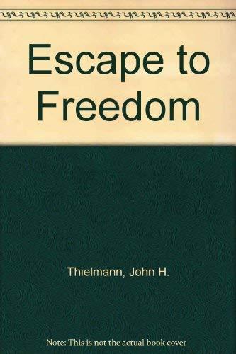 9780964655805: Escape to Freedom