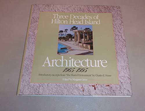 9780964656000: Three Decades of Hilton Head Island Architecture 1965-1995