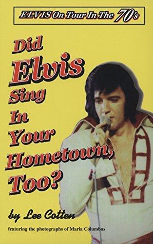 9780964658837: Did Elvis Sing in Your Hometown, Too?
