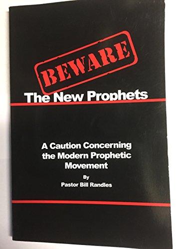 9780964662643: BEWARE THE NEW PROPHETS