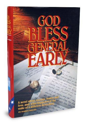God Bless General Early: Mullen, Harris