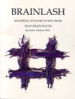9780964665354: Brainlash : Maximize Your Recovery From Mild Brain Injury