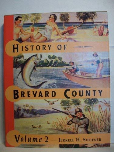 History of Brevard County, Vol. 2: Shofner, Jerrell H.