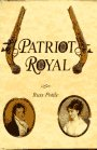 9780964666405: Patriot Royal