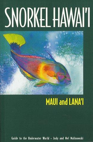 9780964668010: Snorkel Hawaii: Maui and Lanai