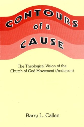 9780964668201: Contours of a cause: Theological vision of the Church of God movement (Anderson, Indiana)