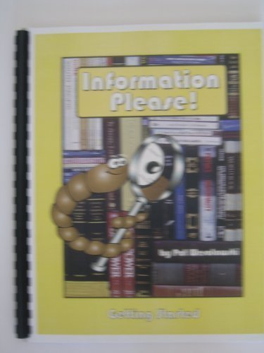 Information, please!: A fun and exciting way: Wesolowski, Pat