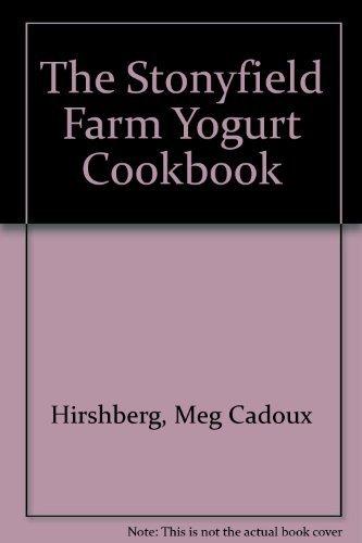 9780964669505: The Stonyfield Farm Yogurt Cookbook