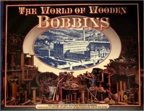 9780964672000: The World of Wooden Bobbins