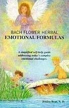 9780964675711: Bach flower herbal emotional formulas: A simplified self-help guide addressing today's complex emotional challenges