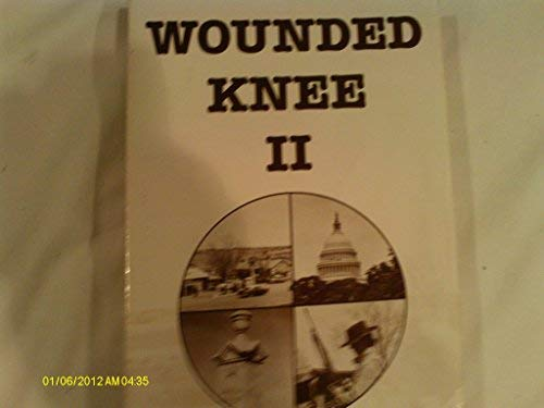 Wounded Knee II (Signed By Author): Dewing, Rolland