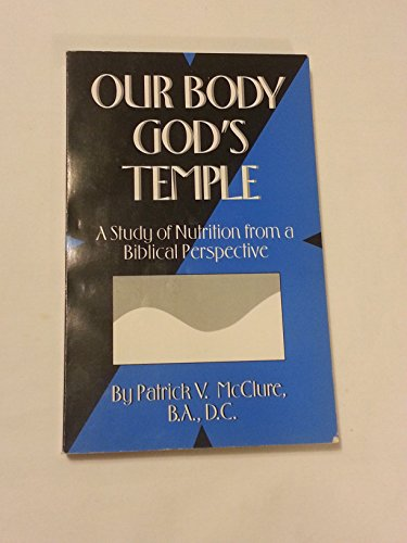 9780964679207: Our Body God's Temple