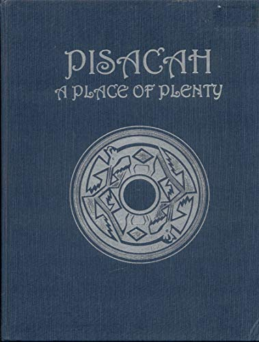Pisacah, A Place of Plenty: Bidal, Lillian H.