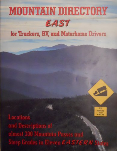 Mountain Directory East for Truckers, Rv, &: Richard W. Miller;