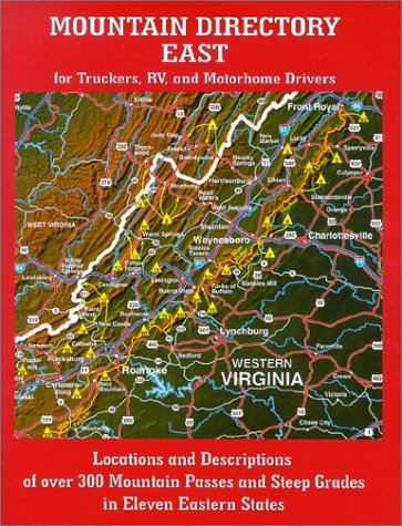 9780964680555: Mountain Directory East for Truckers, RV, and Motorhome Drivers