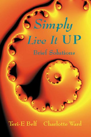9780964684201: Simply Live It Up : Brief Solutions