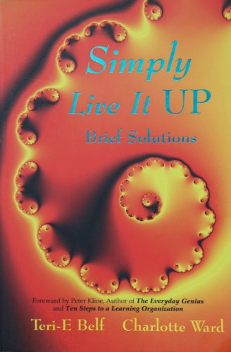 9780964684218: Simply Live It Up: Brief Solutions