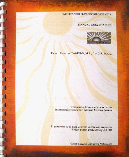 9780964684270: Facilitando el Proposito de Vida: manual para coaches (Spanish Edition)