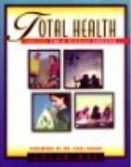 Total Health: Choices for a Winning Lifestyle: Boe, Susan