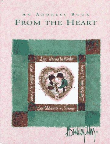 An Address Book from the Heart: Moss, P. Buckley