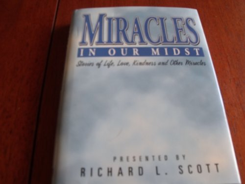 9780964687233: Miracles in Our Midst: Stories of Life Love Kindness and Other Miracles