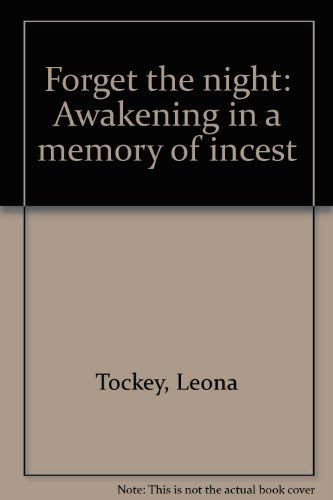 9780964692107: Forget the night: Awakening in a memory of incest