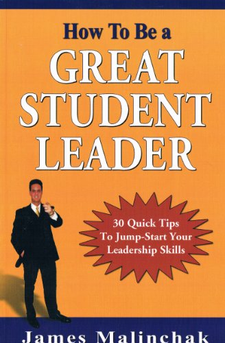 How to Be a Great Student Leader: James Malinchak