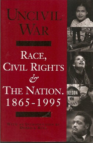 Uncivil war: Race, civil rights & the: Press, Eyal