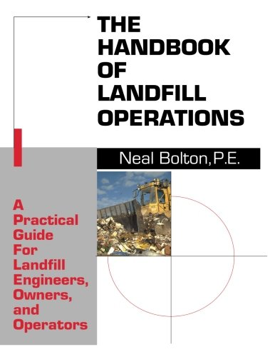 9780964695603: The handbook of landfill operations: A practical guide for landfill engineers, owners, and operators