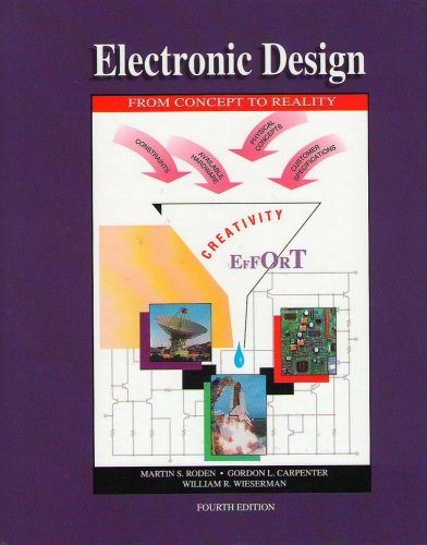 Electronic Design, From Concept to Reality, Fourth: Martin Roden; Gordon