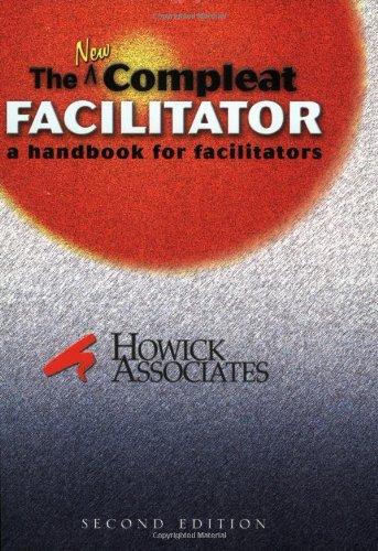 9780964697218: The New Compleat Facilitator: A Handbook For Facilitators