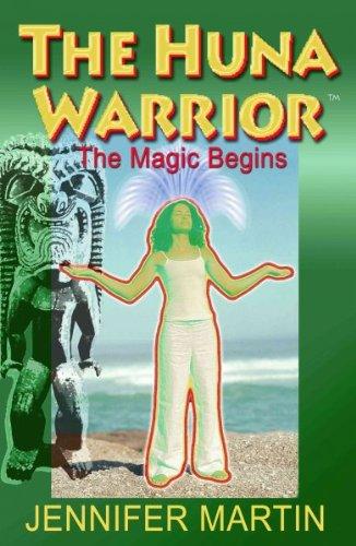 9780964697515: The Huna Warrior: The Magic Begins