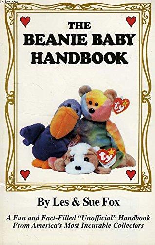 The Beanie Baby Handbook: Fox, Les; Fox,