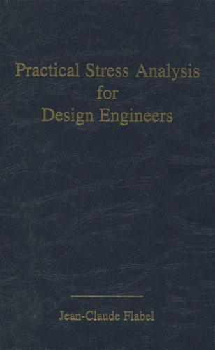 practical stress analysis for design engineers jean claude flabel pdf