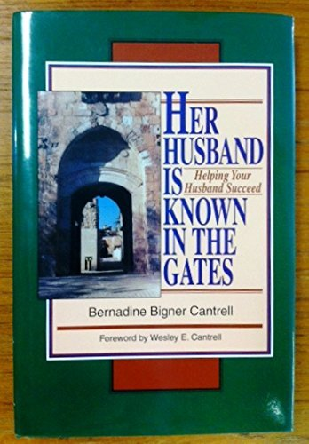 9780964702806: Her Husband is Known in the Gates: Helping Your Husband Succeed: Study Guide