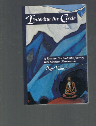 9780964703803: Entering the Circle: A Russian Psychiatrist's Journey into Liberiian Shamanism