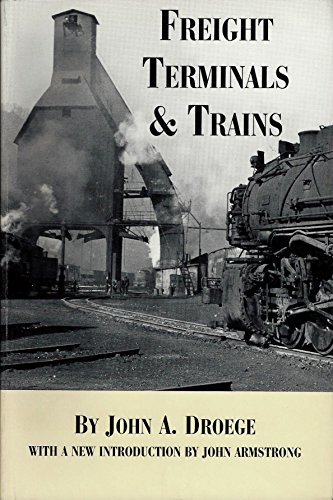 9780964705029: Freight Terminals and Trains