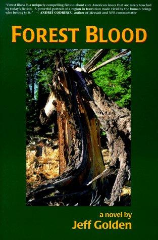 Forest Blood: Jeff Golden